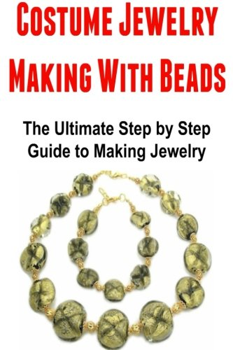 Costume Jewelry Making With Beads