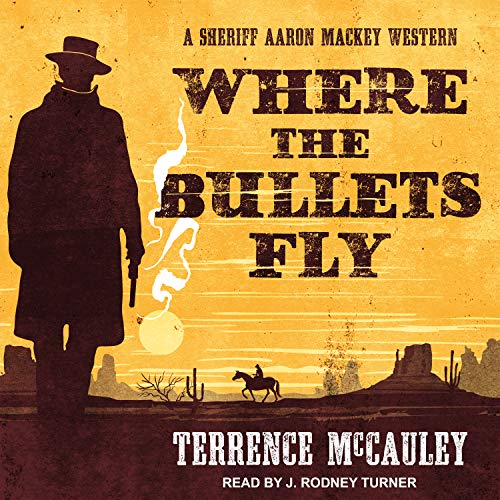 Where the Bullets Fly