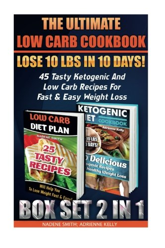 The Ultimate Low Carb Cookbook BOX SET 2 IN 1