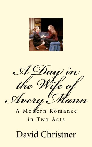 A Day in the Wife of Avery Mann