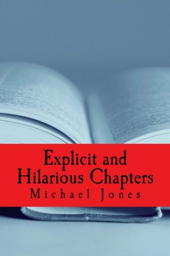 Explicit and Hilarious Chapters