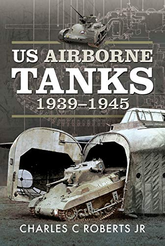 US Airborne Tanks, 1939-1945
