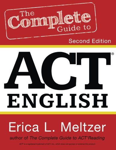 The Complete Guide to ACT English, 2nd Edition