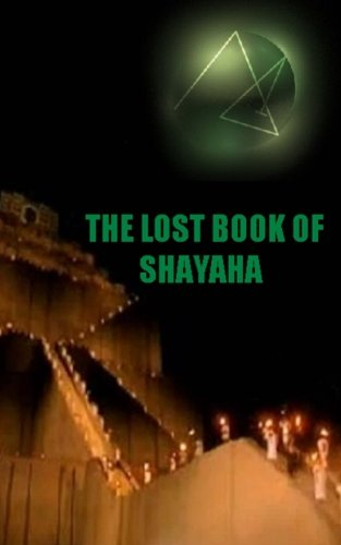 The Lost Book of Shayaha