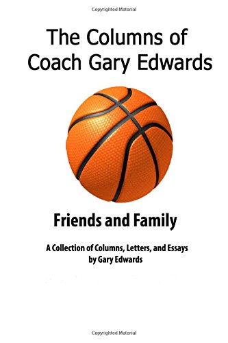 The Columns of Coach Gary Edwards