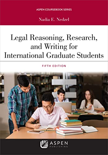 Legal Reasoning, Research, and Writing for International Graduate Students
