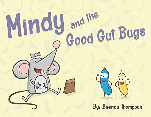 Mindy and the Good Gut Bugs