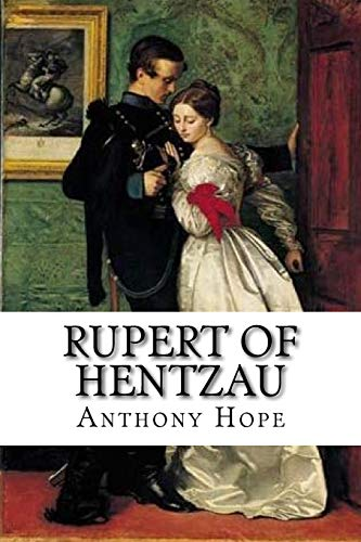 Rupert of Hentzau Anthony Hope