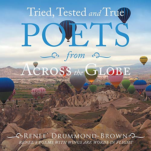 Tried, Tested and True Poets from Across the Globe