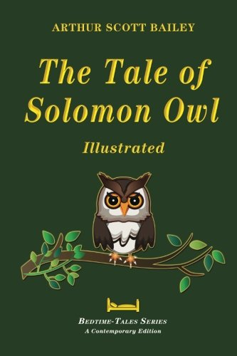 The Tale of Solomon Owl - Illustrated