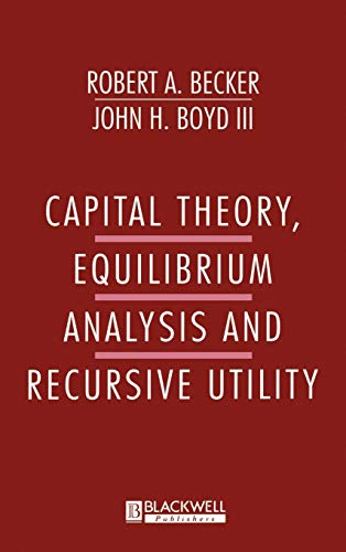 Capital Theory Equilibrum Analysis and Recursive Utility