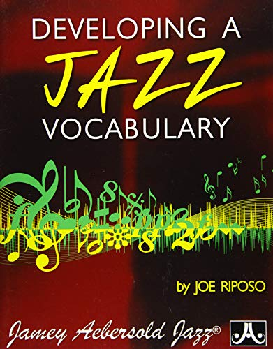 Developing Jazz Vocabulary (All Instruments)