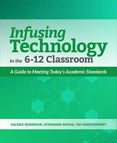 Infusing Technology in the 6-12 Classroom