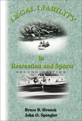 Legal Liability in Recreation and Sports