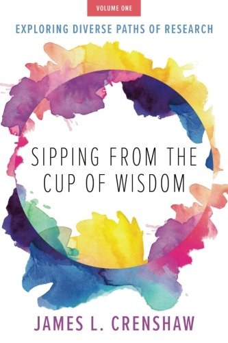 Sipping from the Cup of Wisdom, Volume One