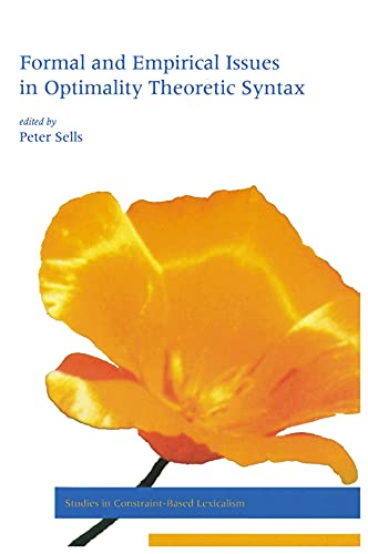 Formal and Empirical Issues in Optimality Theoretic Syntax