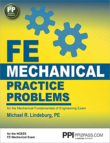 Ppi Fe Mechanical Practice Problems - Comprehensive Practice for the Fe Mechanical Exam