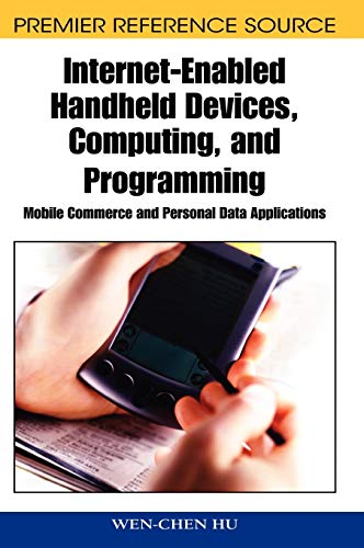 Internet-enabled Handheld Devices, Computing, and Programming