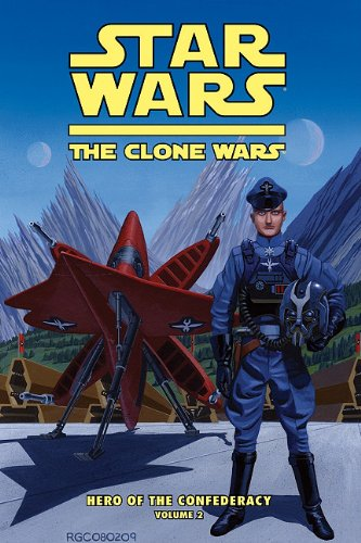 Star Wars: the Clone Wars: Hero of the Confederacy 2