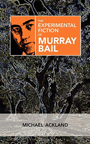 The Experimental Fiction of Murray Bail