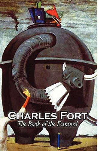 The Book of the Damned by Charles Fort, Body, Mind & Spirit, Unexplained Phenomena