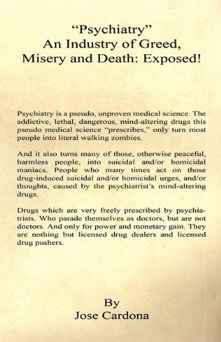 """""""Psychiatry"""" An Industry of Greed, Misery and Death"""