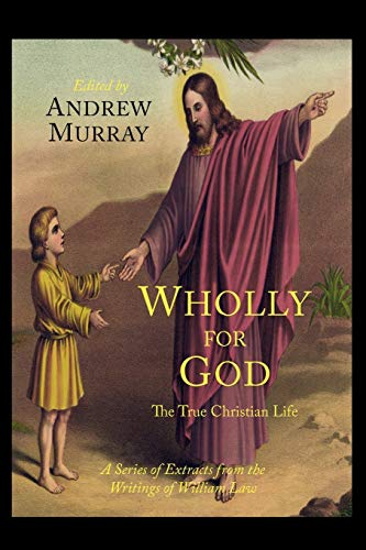 Wholly for God