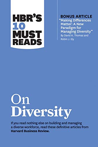 "Hbr's 10 Must Reads on Diversity (with Bonus Article ""making Differences Matter"