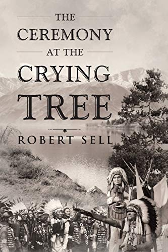 The Ceremony at the Crying Tree