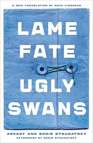 Lame Fate Ugly Swans
