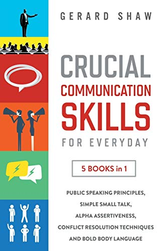 Crucial Communication Skills for Everyday
