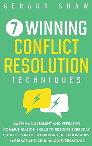 7 Winning Conflict Resolution Techniques