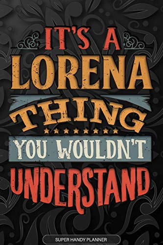 It's A Lorena Thing You Wouldn't Understand