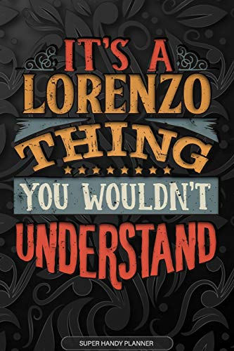 It's A Lorenzo Thing You Wouldn't Understand