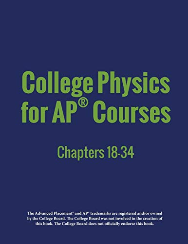 College Physics for AP(R) Courses