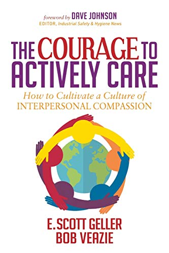 The Courage to Actively Care