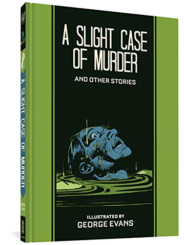 A Slight Case Of Murder And Other Stories