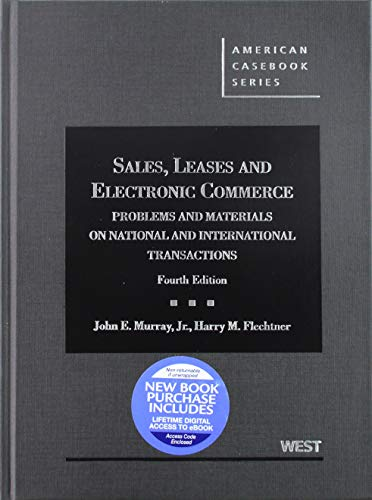 Sales, Leases and Electronic Commerce - CasebookPlus