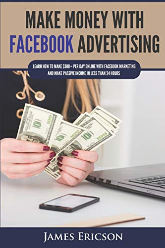 Make Money with Facebook Advertising