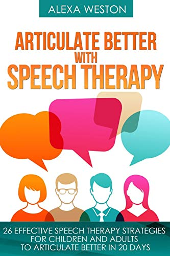 Articulate Better with Speech Therapy