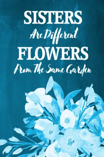 Chalkboard Journal - Sisters Are Different Flowers From The Same Garden (Aqua)