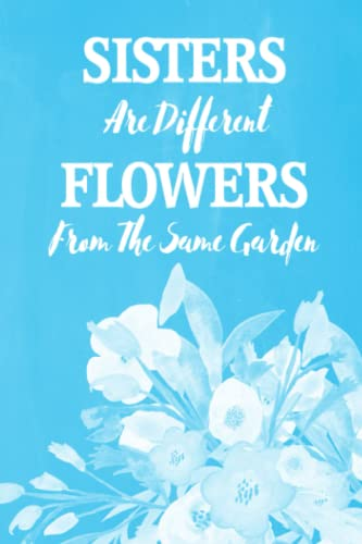 Pastel Chalkboard Journal - Sisters Are Different Flowers From The Same Garden (Light Blue)