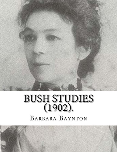Bush Studies (1902) By
