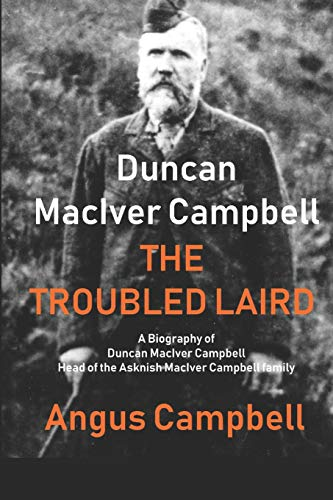 Duncan Maciver Campbell - The Troubled Laird