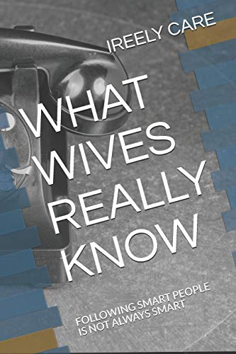 What Wives Really Know