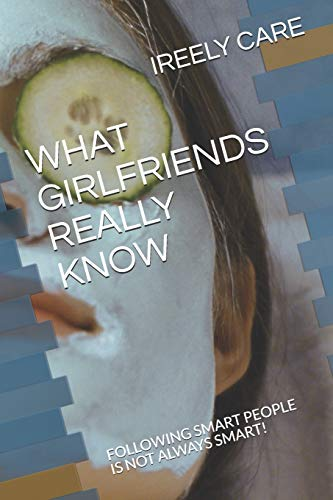 What Girlfriends Really Know