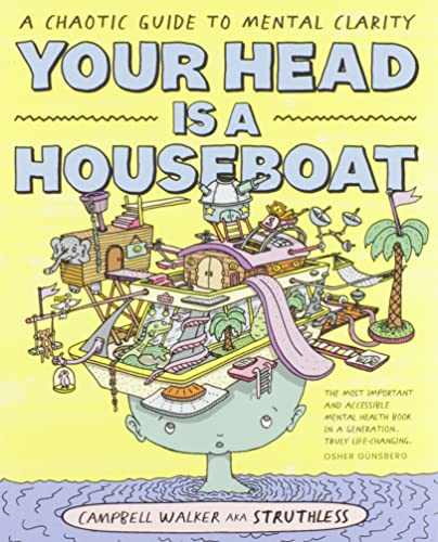 Your Head is a Houseboat