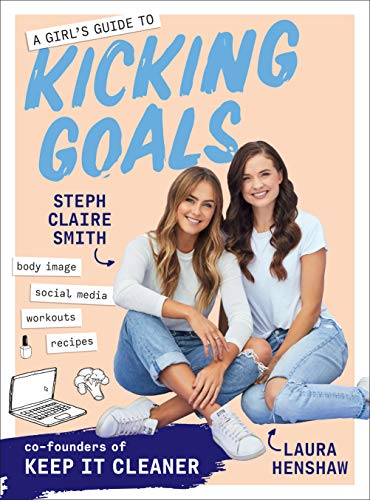 A Girl's Guide to Kicking Goals