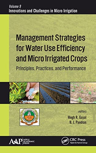 Management Strategies for Water Use Efficiency and Micro Irrigated Crops