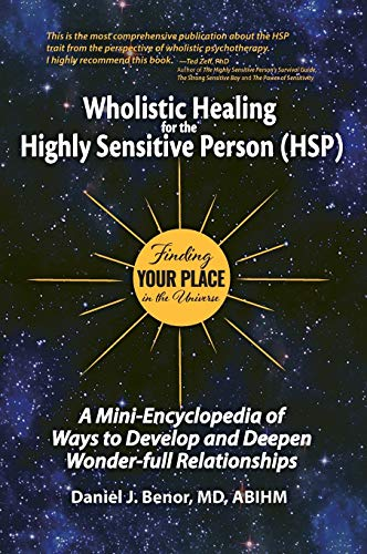 Wholistic Healing for the Highly Sensitive Person (HSP)